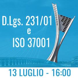 D.LGS. 231/01 E ISO 37001